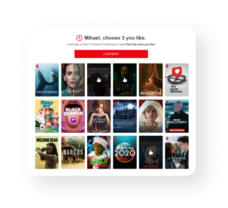The visual that shows when creating an account on Netflix, Netflix asks you a series of questions about your viewing preferences